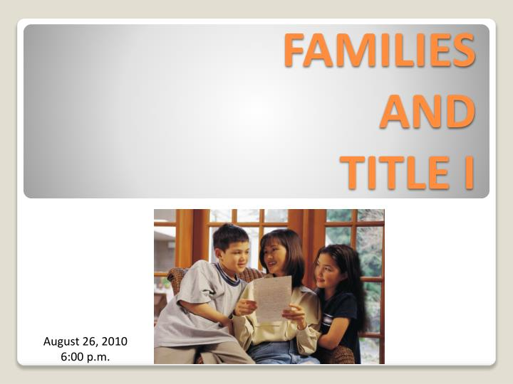 families and title i n.