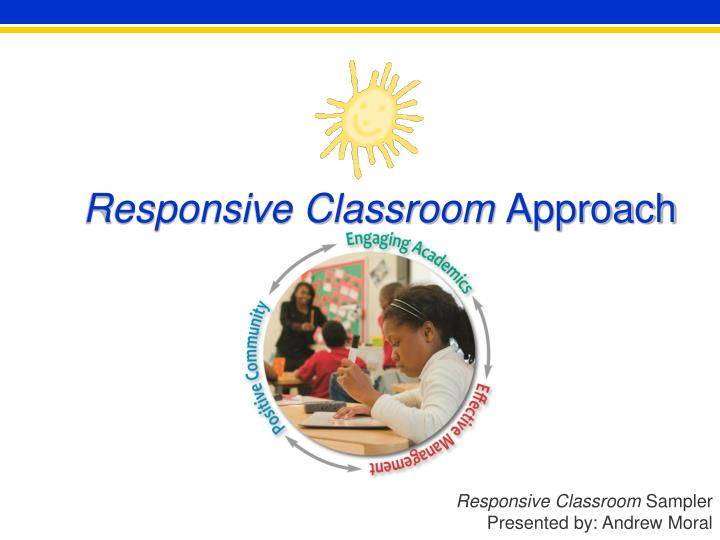 responsive classroom approach n.