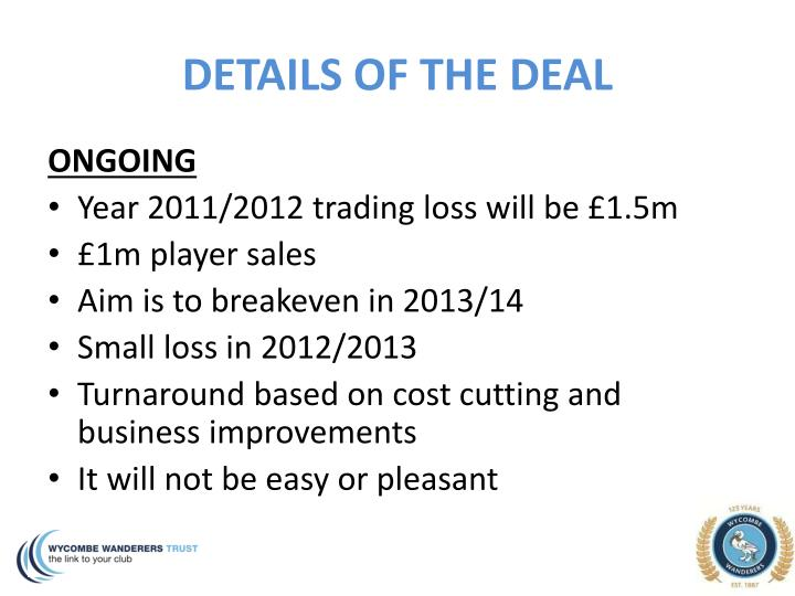 DETAILS OF THE DEAL