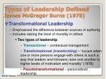 types of leadership defined james mcgregor burns 1978