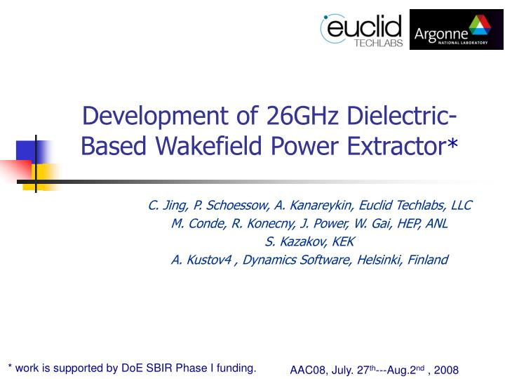 development of 26ghz dielectric based wakefield power extractor n.