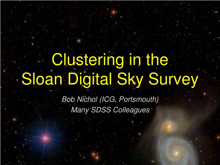 Clustering in the