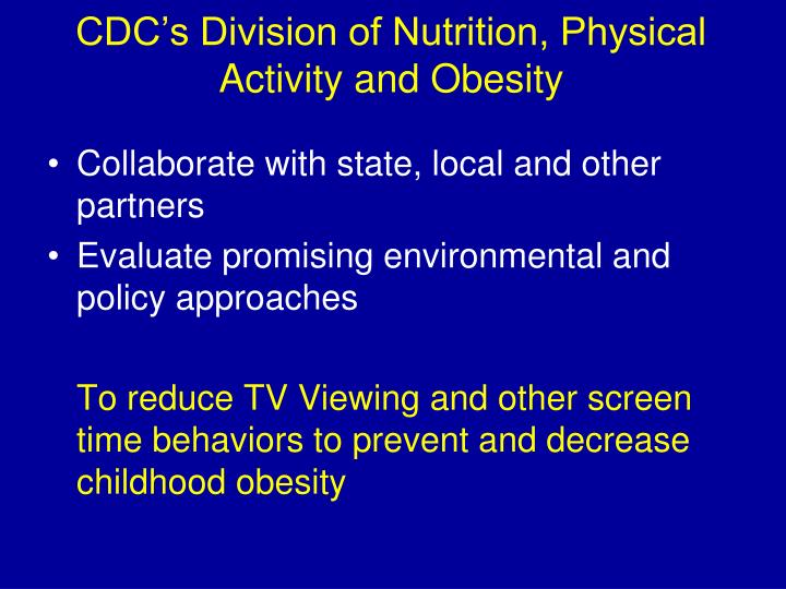 CDC's Division of Nutrition, Physical Activity and Obesity