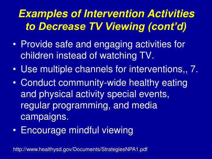 Examples of Intervention Activities to Decrease TV Viewing (cont'd)