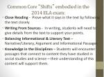 common core shifts embodied in the 2014 ela exam