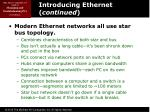 introducing ethernet continued