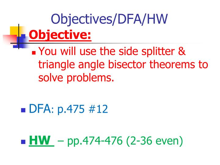 Objectives/DFA/HW