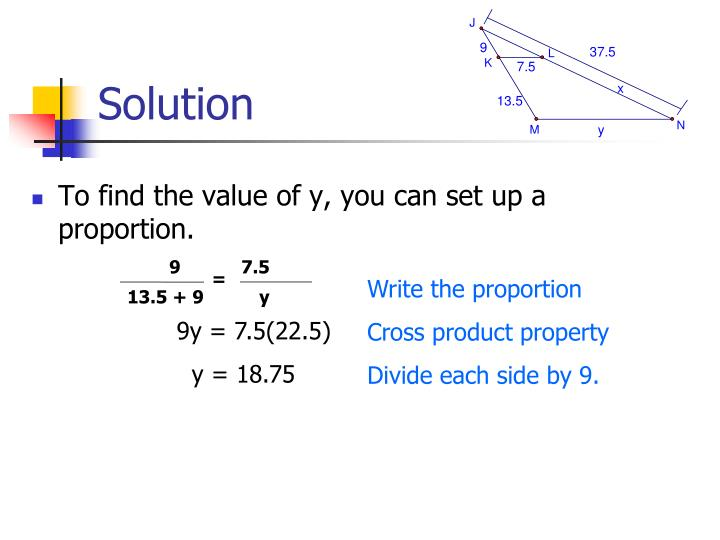 To find the value of y, you can set up a proportion.