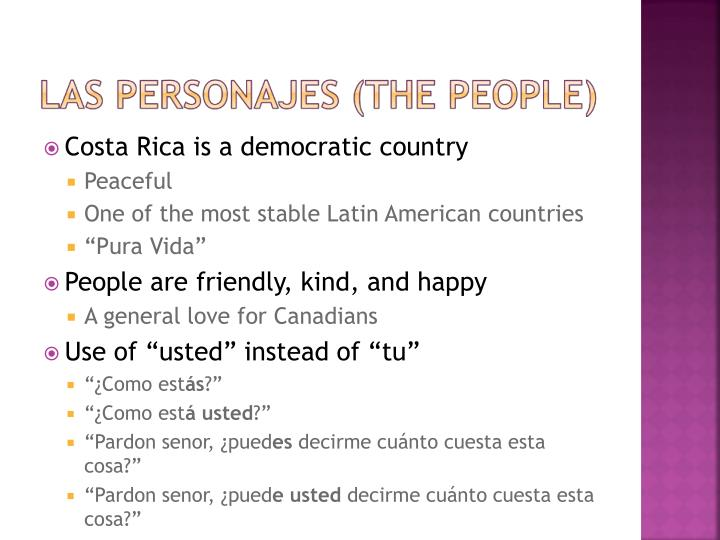 Costa Rica is a democratic country