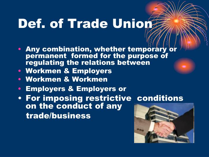 Def. of Trade Union