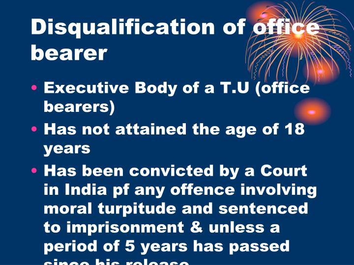Disqualification of office bearer