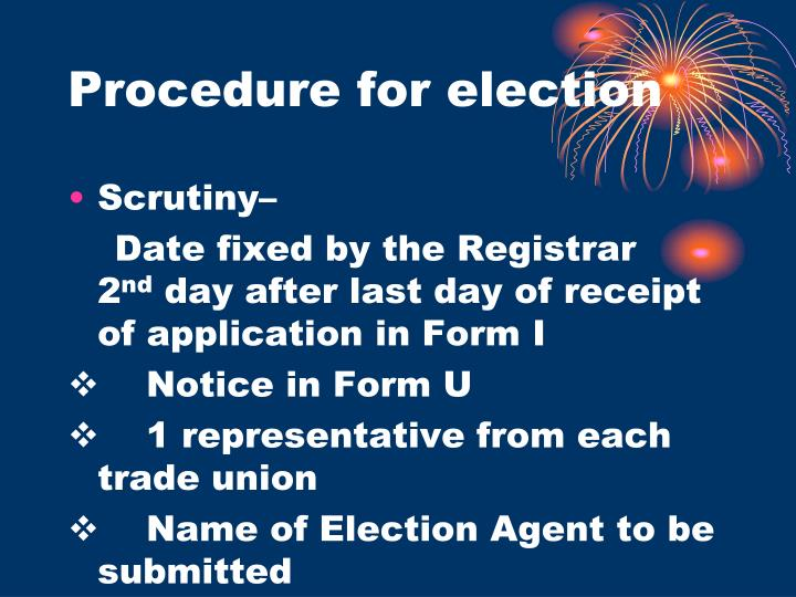 Procedure for election