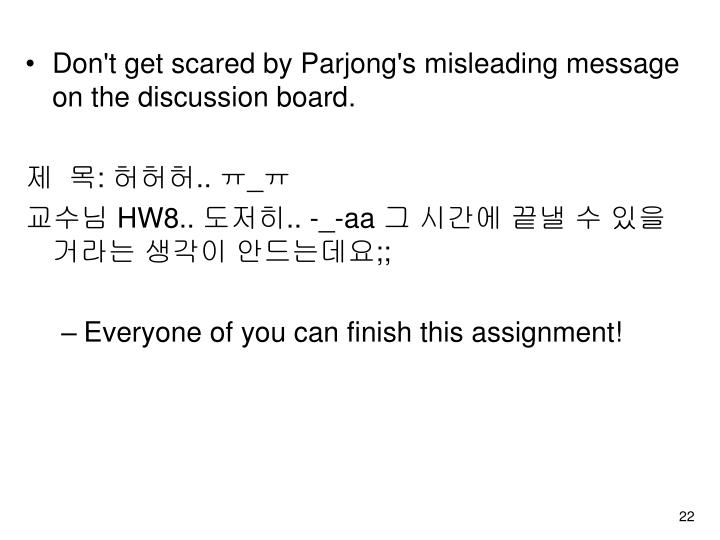 Don't get scared by Parjong's misleading message on the discussion board.