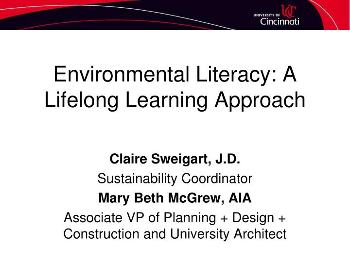 Environmental literacy a lifelong learning approach