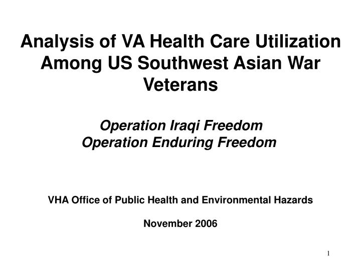 Analysis of VA Health Care Utilization Among US Southwest Asian War Veterans