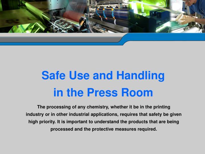 Safe Use and Handling