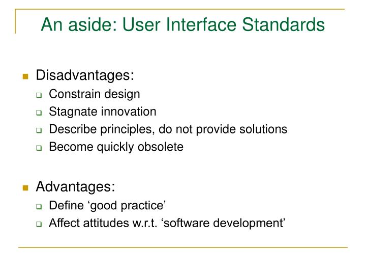 An aside: User Interface Standards