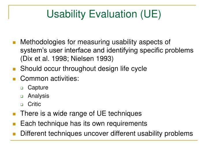 Usability Evaluation (UE)