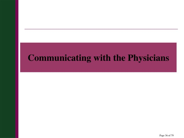Communicating with the Physicians