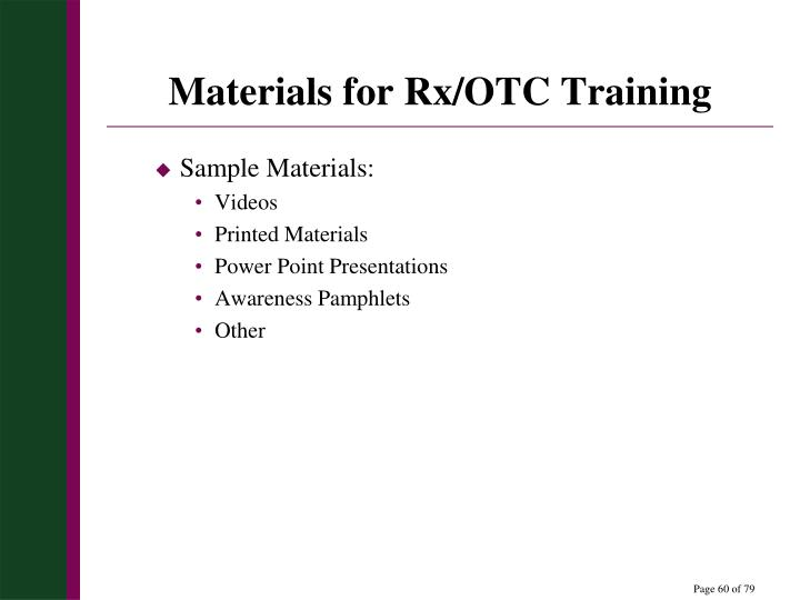 Materials for Rx/OTC Training