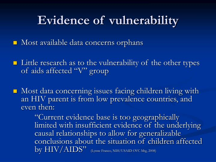 Evidence of vulnerability