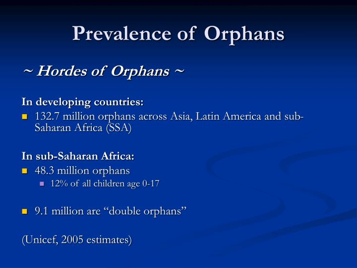 Prevalence of Orphans