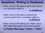 questions writing to databases