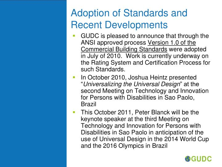 Adoption of Standards and Recent Developments