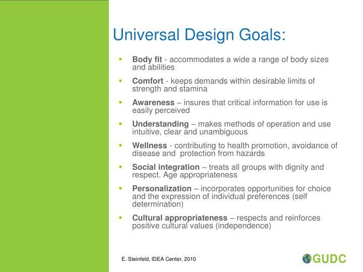 Universal Design Goals: