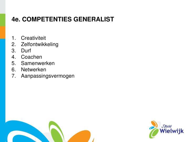 4e. COMPETENTIES GENERALIST