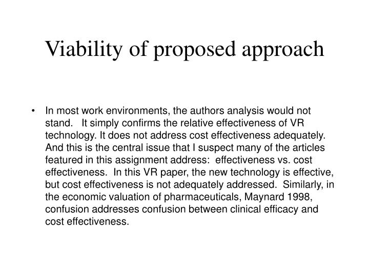Viability of proposed approach
