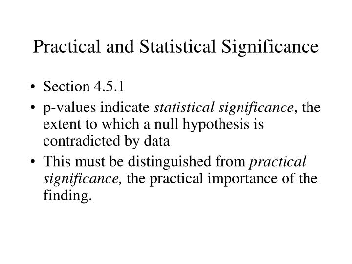 Practical and Statistical Significance