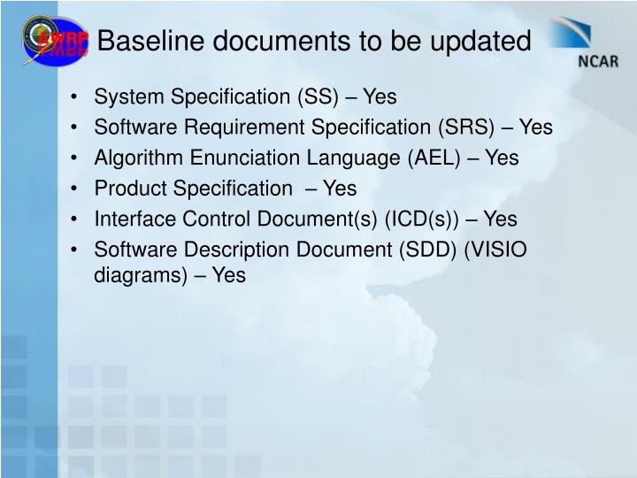 Baseline documents to be updated