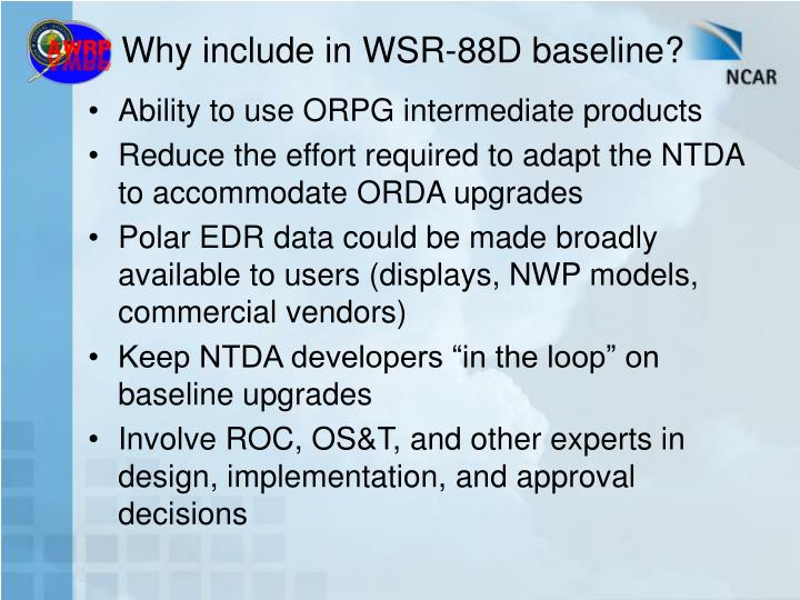 Why include in WSR-88D baseline?
