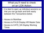 what you ll need to check on an loa action