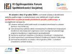 iii og lnopolskie forum sp dzielczo ci socjalnej2