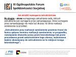 iii og lnopolskie forum sp dzielczo ci socjalnej24