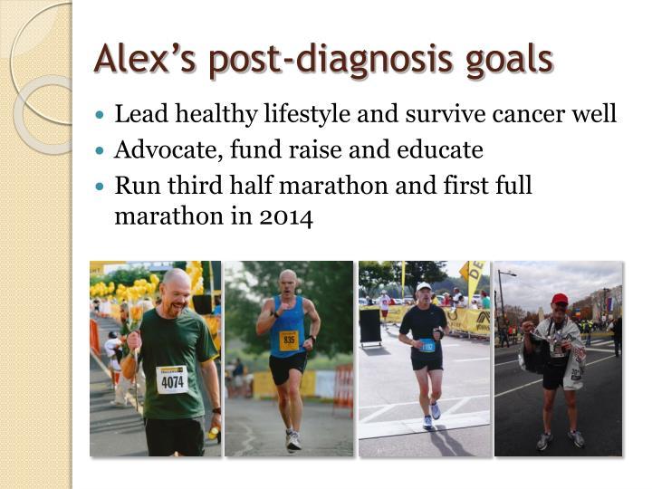 Alex s post diagnosis goals