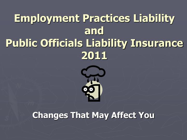 employment practices liability and public officials liability insurance 2011 n.