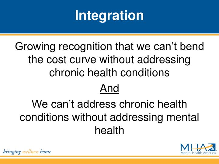 Growing recognition that we can't bend the cost curve without addressing chronic health conditions