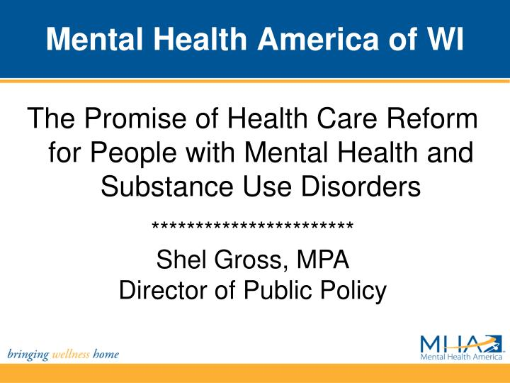 The Promise of Health Care Reform for People with Mental Health and Substance Use Disorders