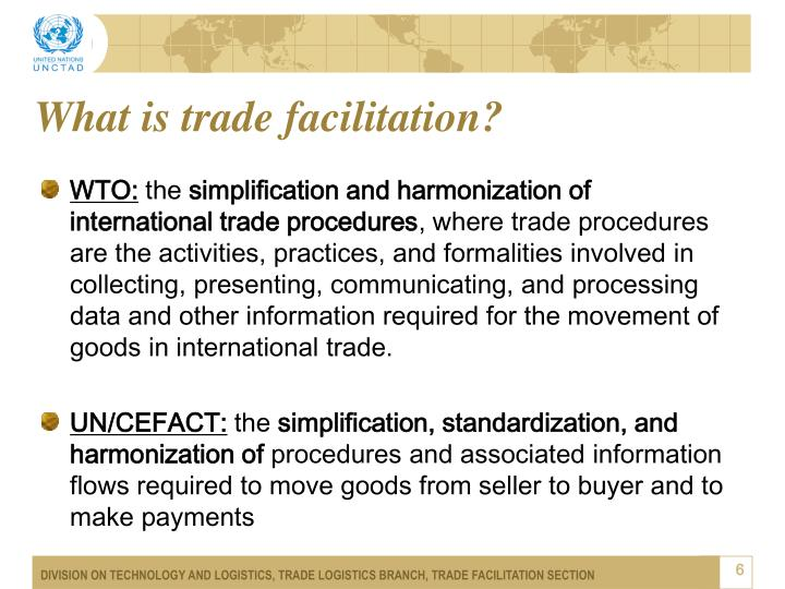 What is trade facilitation?
