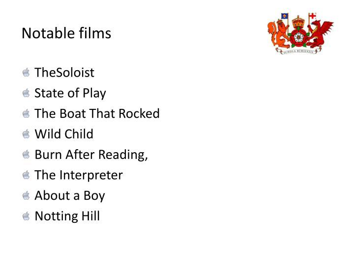Notable films