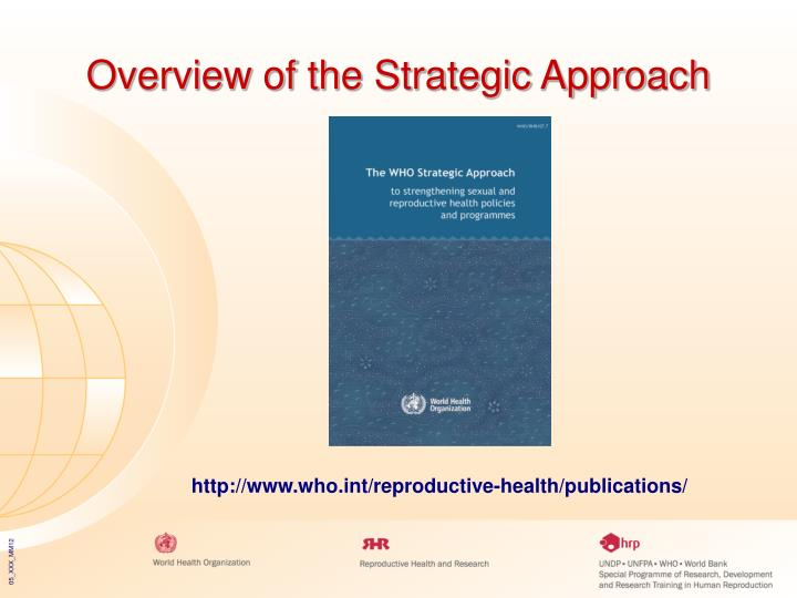Overview of the Strategic Approach