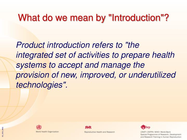 What do we mean by introduction