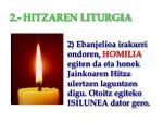2 hitzaren liturgia