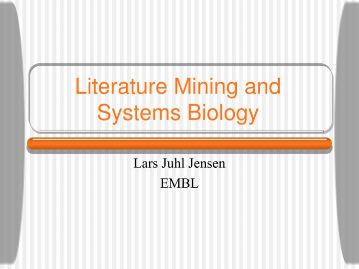 literature mining and systems biology n.