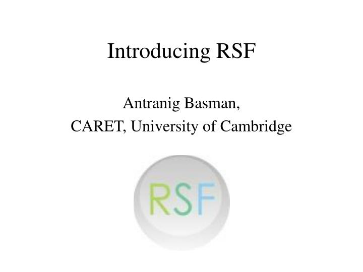 Introducing rsf