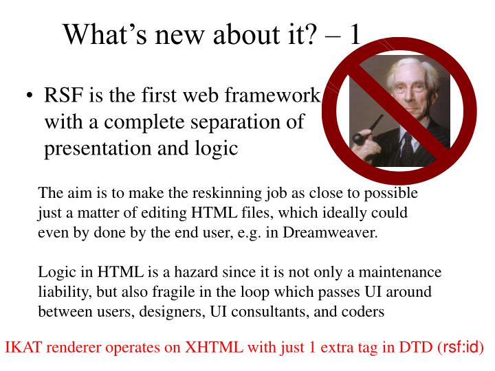 What's new about it? – 1
