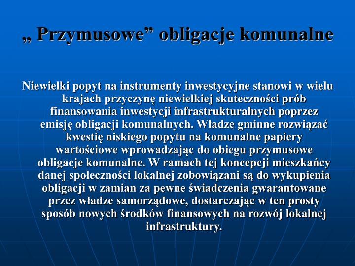 """"""" Przymusowe"""" obligacje komunalne"""